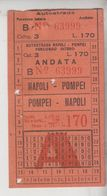 Biglietto Ticket Autostrada Napoli Pompei Lire 170 - Altri