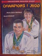 """Ancienne BD - Collection Passion Sport """"Champions ! Judo - 2000 - - Sports De Combat"""