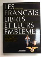 A 74 X - Les Français Libres Et Leurs Emblèmes. - Armes Blanches