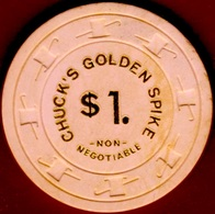 $1 Casino Chip. Chuck's Golden Spike. Carson City, NV. 1976. K96. - Casino