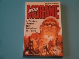 Bob Morane  L'Ombre Jaune Fait Trembler La Terre  E.O. T12 Marabout  Pocket 148  H. Vernes  Tres Bon Etat  (1) - Avventura