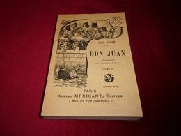 PARIS ALBERT MERICANT   No 250 ° DON JUAN  PAR LORD BYRON ADAPTATION PAR GAUDET D'ARRAS   TOME 2 - 1901-1940