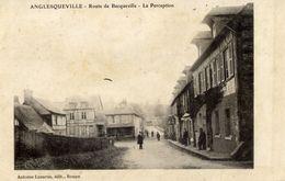 76 ANGLESQUEVILLE - Route De Bacqueville - La Perception - Animée - France