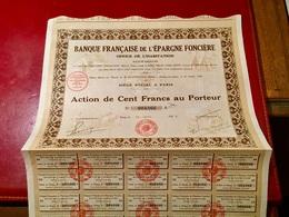 BANQUE   FRANÇAISE   De  L' ÉPARGNE   FONÇIÈRE   OFFICE   De  L' HABITATION  ---------Action   A   De  100 Frs - Banca & Assicurazione