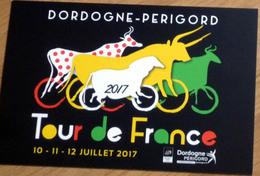 Carte Postale Cyclisme Tour De France En Dordogne - Périgord 2017 - Cyclisme