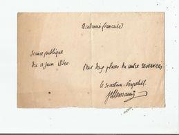 VILLEMAIN ABEL-FRANCOIS (1790 PARIS 1870) HOMME POLITIQUE MINISTRE CRITIQUE ACADEMIE FRANCAISE PETIT MOT AVEC AUTOGRAPHE - Autographes