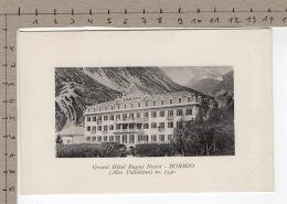 Bormio ( Alta Valtellina ) Grand Hôtel Bagni Nuovi - Hotels & Restaurants