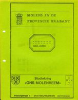 Thema: Molen/moulin - Inventaris Werkdocument 'Wind- En Watermolens In De Provincie Brabant' Door Herman Holemans - Histoire