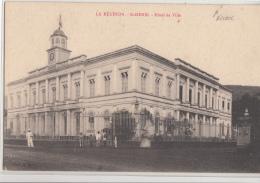 LA REUNION      SAINT DENIS.          HOTEL DE VILLE         PIONNIERE - Saint Denis