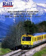 Train : Aux Commandes D'une RGP (1ère Partie) De Grenoble (38) à Veynes (05) - Documentary