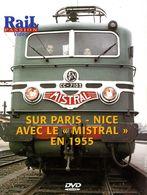 Train : Sur Paris Nice (06) Avec Le Mistral En 1955 - Documentary