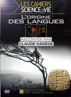 L'origine Des Langues Par Claude Hagège (+ Cahiers Science Et Vie 148 Pages) - Documentary