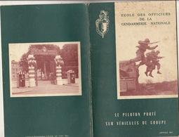 """Ecole Des Officiers De La Gendarmerie Nationale Gendarme """"le Peleton Porté Sur Véhicule De Groupe"""" - Livres, Revues & Catalogues"""