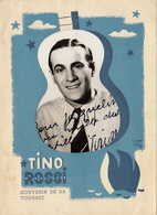 Carte Photo Dans Sa Pochette Autographe De Tino Rossi - Autographes