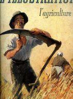 L'illustration 26 Juillet 1941 Spécial L'agriculture - 1900 - 1949