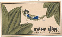 Carte Parfumée - Rève D'Or - L.T.Piver, Paris - Calendrier 1932 Au Verso - Perfume Cards
