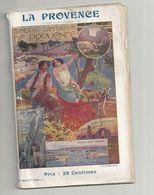 LA PROVENCE 1907   GUIDE ILLUSTRE - Provence - Alpes-du-Sud