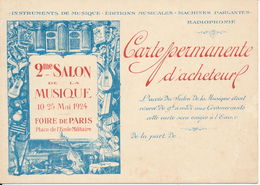 PARIS 1924 , Foire De Paris - 2° Salon De La Musique - Carte Permanente D'Acheteur - Music & Instruments
