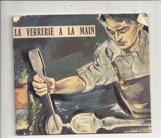 LA VERRERIE A LA MAIN 1962 - Art