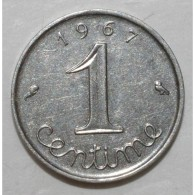 GADOURY 91 - 1 CENTIME 1967 TYPE EPI - TTB A SUP - KM 928 - A. 1 Centime