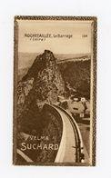 CHOCOLAT SUCHARD - VUES DE FRANCE - 154 - ROCHETAILLÉE, LE BARRAGE (LOIRE) - Suchard