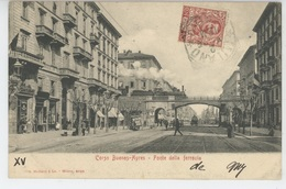 ITALIE - MILANO - Corso Buenos Ayres - Ponte Della Ferrovia (passage Train ) - Milano (Milan)