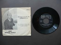 Storia Savoia Umberto II Discorso Centenario Regno D'Italia Marcia Reale Disco - Vinyl Records