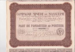 3 PARTS DE FONDATEUR - COMPAGNIE MINIERE DU MASSUEIME - ANNEE 1930 - Mines