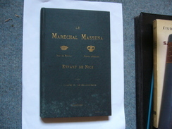 De Beauregard  Le Marechal Massena Enfant De Nice Envoi Autographe De L'auteur - Books, Magazines, Comics