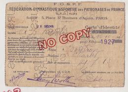 Au Plus Rapide Carte D'identité FGSPF Fédération Gymnastique 1927 - Gymnastics