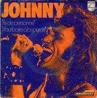 -- JOHNNY HALLYDAY - FILS DE PERSONNE + IL FAUT BOIRE A LA SOURCE -- - Rock