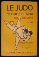 ( Sport ) LE JUDO DE HIKOICHI AIDA DU KODOKAN 8e DAN  1964 - Sport