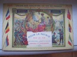 CARTE POSTALE ANCIENNE UNION SOCIETES DE TIR DE FRANCE PATRIE 1915 DRAPEAUX GUERRE 14 18 DEFENSE NATIONALE - France