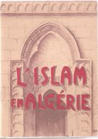 ISLAM EN ALGERIE 1960 PAR L ETAT MAJOR DE L ARMEE - Boeken