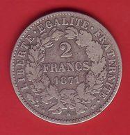 - Cérès. 2 Francs. 1871 A - (petit A) - Argent - - Francia