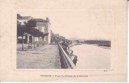 18-248 Tonneins Place Du Chateau Et La Garonne - Tonneins