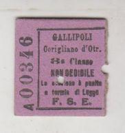 Biglietto Ticket F.s. Ferrovie Dello Stato Gallipoli  Corigliano D'otranto 1942 3 Classe - Europa