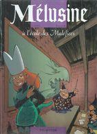 """MELUSINE  """" A L'ECOLE DES MALEFICES """"  (  CLARKE / GILSON ) - Mélusine"""