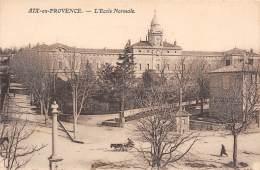 13 - AIX-en-PROVENCE - L'Ecole Normale - Aix En Provence