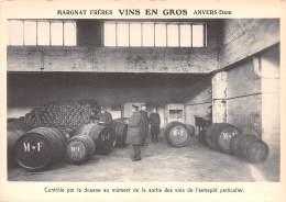 CPM - ANVERS-Dam - Margnat Frères - Vins En Gros - Contrôle Par La Douane Au Moment De La Sortie Des Vins De L'entrepôt - Antwerpen