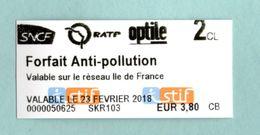 RARE Ticket Neuf RATP FORFAIT Anti Pollution Valable Le 23 Février 2018 SNCF Optile Ile De France Métro Bus - Europe