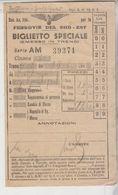 Biglietto Ticket Ferrovie Del Sud Est Biglietto Speciale Gallipoli 1942 - Europa