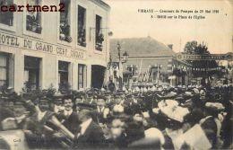 VIBRAYE CONCOURS DE POMPES DEFILE PLACE DE L'EGLISE HOTEL DU GRAND CERF 1910 - Vibraye