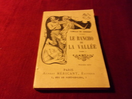 PARIS ALBERT MERICANT  No 192  ° LE RANCHO DE LA VALLEE PAR CAMILLE DE CENDREY  TOME 1 - Livres, BD, Revues