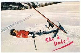 SKI A DODO  HUMOUR   ***    A   SAISIR **** - Sports D'hiver