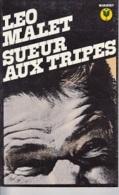 Léo Malet -Sueur Aux Tripes - Leo Malet
