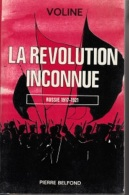 Voline -La Révolution Inconnue, Russie 1917-1921 - Geschichte