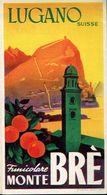 Très Ancien Dépliant Funiculaire Funicolare Drahtseilbahn Monte Brè Lugano (Suisse) - Dépliants Touristiques