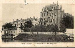 CHATEAUROUX LE CHATEAU RAOUL ET LA PREFECTURE - Chateauroux