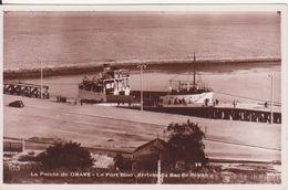 CSM - La Pointe De Grave, Le Port Bloc - Arrivée Du Bac De ROYAN - France